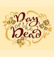day of the dead mexican holiday dia de los vector image