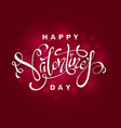 elegant lettering of happy valentines day vector image vector image