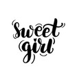 lettering sweet girl vector image vector image