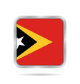 flag of east timor metallic gray square button vector image
