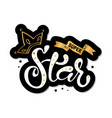 lettering of super star text vector image vector image