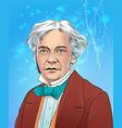 michael faraday vector image vector image