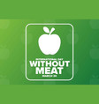 international day without meat march 20 holiday vector image vector image