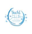original yacht club logo template in blue color vector image vector image