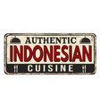 authentic indonesian cuisine vintage rusty metal vector image vector image