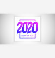 2020 happy new year eve modern greeting card vector image