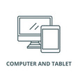 computer and tablet line icon linear vector image vector image