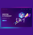 investing in technology isometric landing page vector image