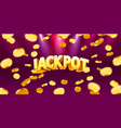 jackpot in form gold coins isolated on red vector image