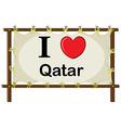 I love Qatar vector image vector image