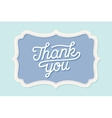Old vintage frame with text Thank You so much vector image vector image