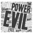 On the Nature of Evil text background wordcloud vector image vector image