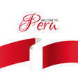 welcome to peru card with national flag of peru vector image vector image