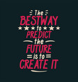 lettering typography poster motivational quotes vector image