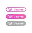 modern design favorite item button online shop vector image vector image