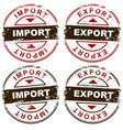 grungy import exports stamps labels with arrows vector image