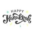 happy hanukkah holiday lettering vector image
