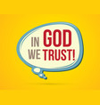 in god we trust text in balloons vector image