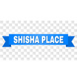 blue tape with shisha place title vector image vector image