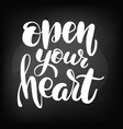chalkboard blackboard lettering open your vector image vector image