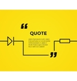 Circuitry quote text bubble Resostor chain note vector image