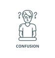 confusion line icon linear concept vector image vector image