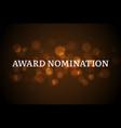 award nomination background golden film movie vector image vector image