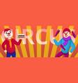 circus clowns concept banner cartoon style vector image