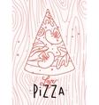 Poster love pizza slice vector image