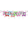 surprise sign with bunting flags vector image vector image