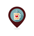 tea cup with heart and steam pin map icon vector image