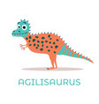 cute dinosaur aglisaurus cartoon drawn for tee vector image vector image