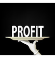 hand holding a tray with the word profit vector image