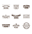 Welcome home collection Set of 9 labels emblems vector image