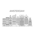 amsterdam houses city panorama dutch street vector image