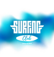 surfing club - label or t-shirt print in blue vector image