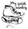 vintage sneakers and inspirational letterin vector image vector image