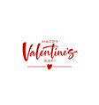 happy valentines day red handwriting lettering tag vector image
