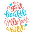 health is the best wealth vector image vector image