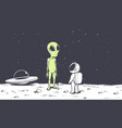 meeting of an alien and an astronaut on moon vector image