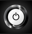 Black metallic power button vector image