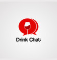 drink chat logo iconelement and template vector image vector image