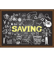 Hand drawn Saving on chalkboard vector image vector image