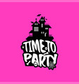time to party with creative design vector image vector image