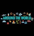 around the world horizontal banner vector image vector image