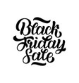 black friday sale handmade lettering calligraphy vector image vector image