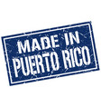 made in puerto rico stamp vector image vector image