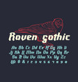 raven gothic - decorative modern font vector image