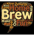 Zymurgy Lovers You Know text background wordcloud vector image vector image