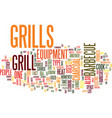 grills what you should know about this barbecue vector image vector image